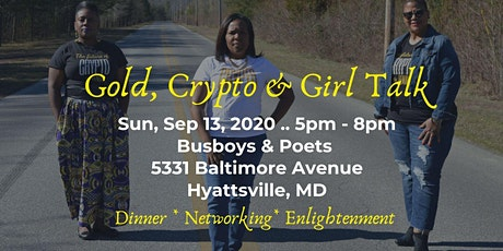 Gold, Crypto & Girl Talk tickets