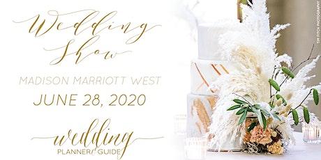 Wedding Planner & Guide's 2020 Summer Wedding Show - NEW DATE! tickets