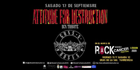 Attitude For Destruction BCN - Guns N' Roses Tribute en Torrevieja tickets