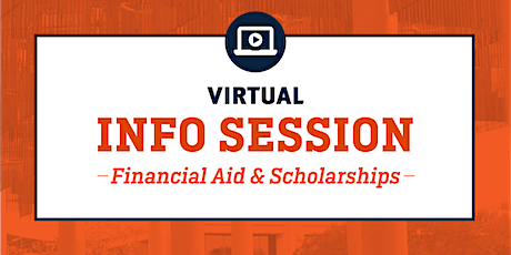 UTSA Virtual Info Session- Financial Aid & Scholarships Session  tickets
