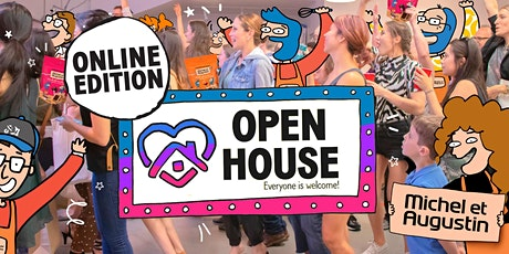 Open House - Online Edition! tickets