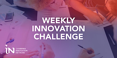 Weekly Innovation Challenge - Test new ideas tickets