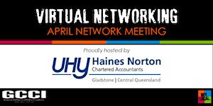 VIRTUAL NETWORKING | GCCI April Network Meeting