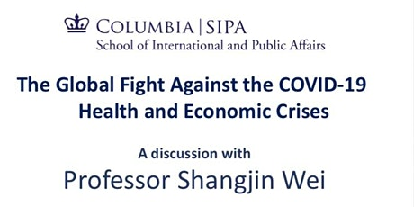 The Global Fight Against the COVID-19 Health and Economic Crises tickets