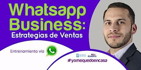 Whatsapp Business: Estrategias de Ventas - Entrenamiento vía Whatsapp entradas