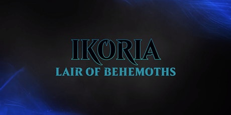 Ikoria: Lair of Behemoths Prerelease - Holland tickets