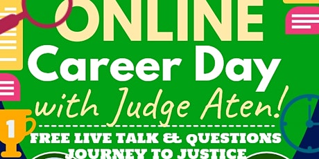 Online Career Day with Judge Aten  tickets