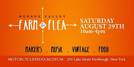Hudson Valley Farm + Flea tickets