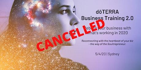 CANCELLED: SYDNEY dōTERRA Business Training 2.0 5/4/20 tickets