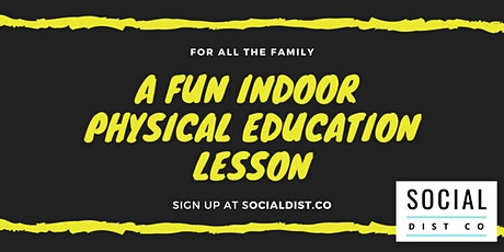A Fun Indoor Physical Education Lesson! tickets
