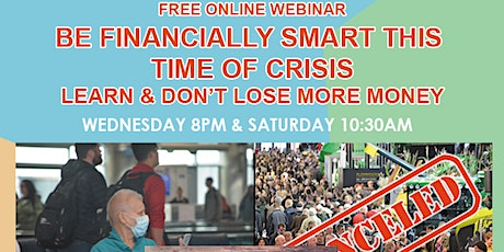 FREE ONLINE WEBINAR - Be Financially Smart This Time of Crisis tickets