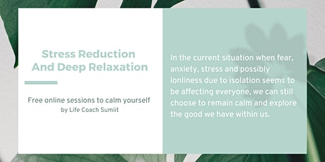 Free Online Sessions For Stress Reduction And Deep Relaxation tickets