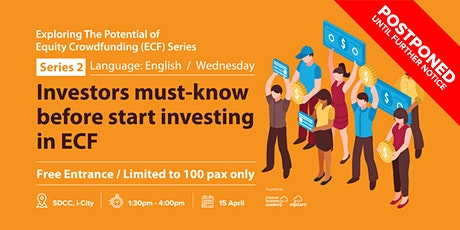 Series 2 | Investors Must Know Before Start Investing in ECF tickets