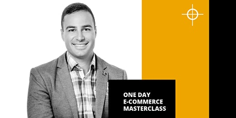 eCommerce Training - One Day Master Class - WEBINAR tickets