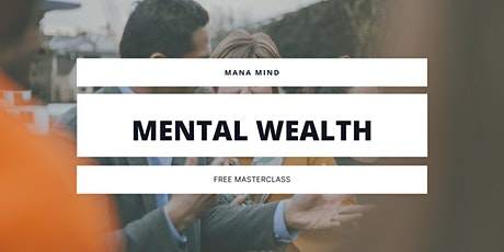 Mana Mind Masterclass - How To Get What Your Worth! tickets