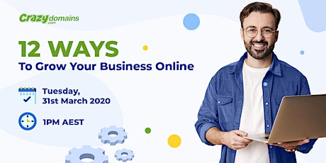 LIVE Webinar:12 Ways To Grow Your Business Online tickets