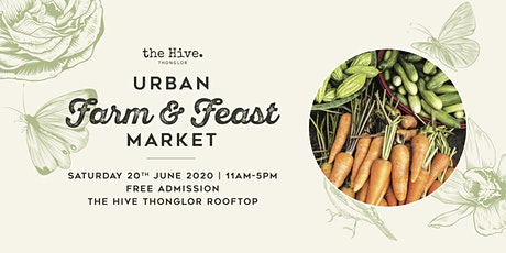 Urban Farm & Feast Market 2020 tickets
