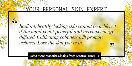 SKIN EXPERT CONSULTATIONS WITH ANTONIA BURRELL tickets