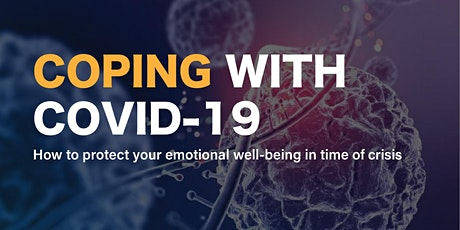 Coping with Covid-19: How to Protect Your Emotional Well-Being tickets