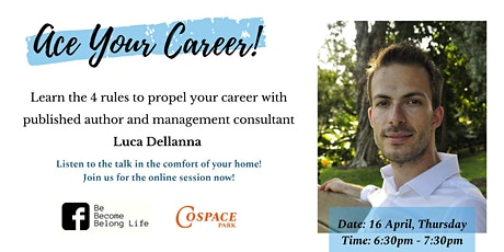 Self-Development Talk:  Ace Your Career! (Online Session Available) tickets