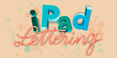 iPad-Lettering Workshop - WEBINAR - 2 Teile je 2 Stunden Tickets