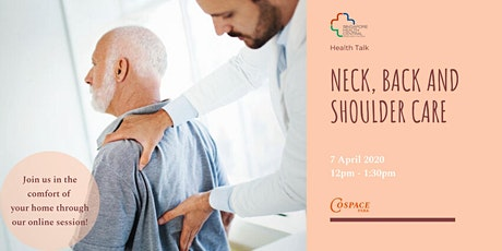 Health Talk - Neck,Back and Shoulder Care (Online Session Available) tickets
