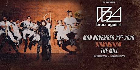 Brass Against (The Mill, Birmingham) tickets