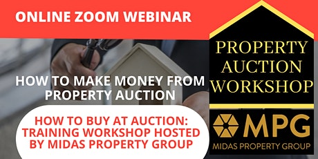 Property Auction Workshop -Hosted by MPG ( How Make Money From Auctions) tickets