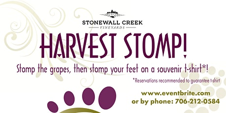 SAVE THE DATE: Harvest Stomp 2020 at Stonewall Creek Vineyards tickets