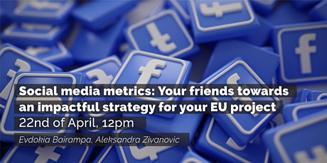 Social media metrics-towards an impactful strategy for your EU project tickets