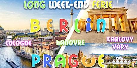 Long weekend férié MAI ☼ Berlin & Prague ※ Culture&Fun tickets