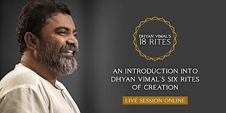 DV  6 Rites of Creation - Online Meditation - Rite 4 Beyond Laziness tickets