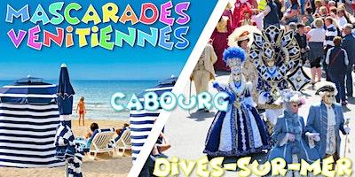 Carnaval Mascarades Vénitiennes 2020, Cabourg & D