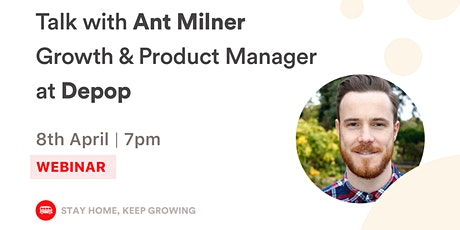 [WEBINAR] Secrets to technical product growth for retail startup Depop tickets