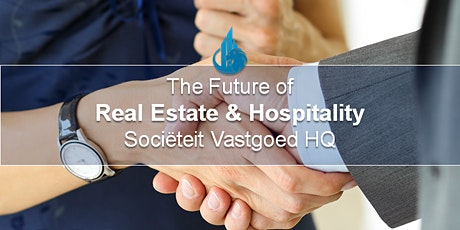 The Future of: Real Estate & Hospitality tickets