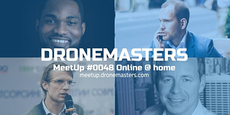 DroneMasters Meetup Online @home :) tickets