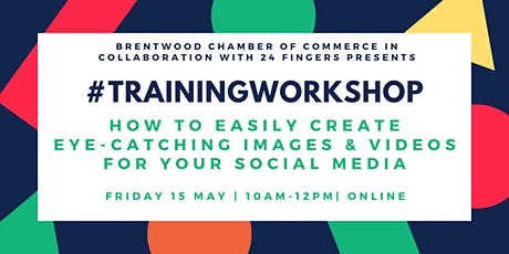 Training Workshop: How to Easily Create Eye-Catching Images and Video for Your Social Media tickets