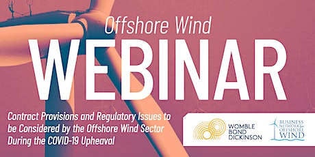 Offshore Wind Contract Provisions & Regulatory Issues During COVID-19 tickets