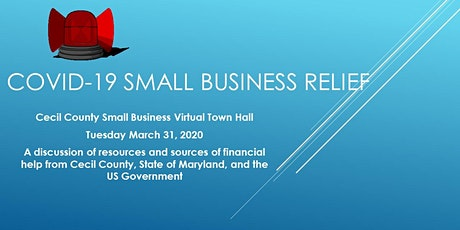Cecil County COVID-19 Small Business Virtual Town Hall tickets