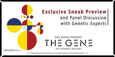 Virtual Event - 'The Gene' Exclusive Sneak Preview & Discussion tickets