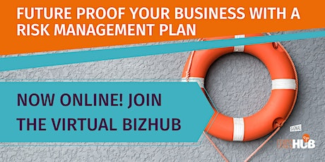 FUTURE PROOF YOUR BUSINESS WITH A RISK MANAGEMENT PLAN tickets
