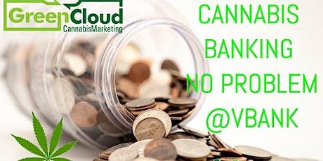 Cannabis & Banking: No Problem tickets