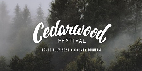 Cedarwood Festival 2021 tickets