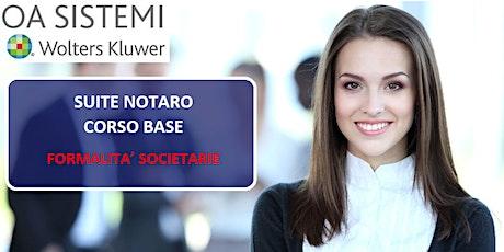 Corso Base Suite Notaro   Formalità Societarie biglietti