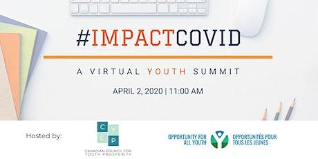 #ImpactCOVID: A virtual youth summit tickets
