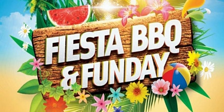 FIESTA BBQ & FUN DAY - BANK HOLIDAY MONDAY 31 AUGUST 2020 tickets