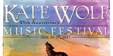 Kate Wolf Music Festival 2021 - 25th Anniversary tickets