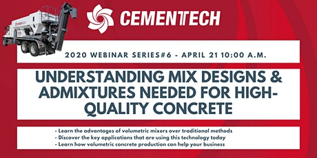 Cemen Tech Webinar: Understanding Mix Designs & Admixtures tickets