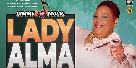 Lady Alma {RESCHEDULED FROM 4/30} tickets