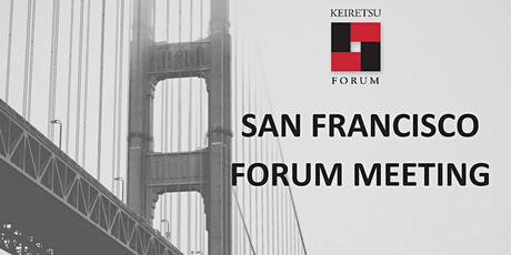 April 22, 2020 Keiretsu Forum San Francisco *Virtual Meeting* tickets